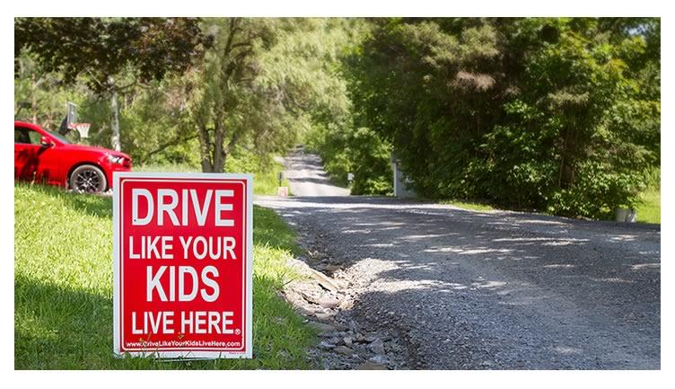 Drive slowly!