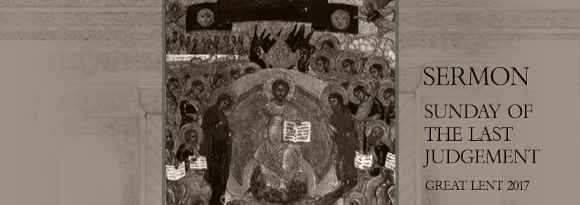 Sermon by Metropolitan Demetrius on the Sunday of the Last Judgment
