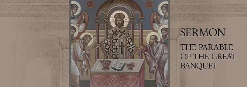 Parable of the Great Banquet, Sermon by Metropolitan Demetrius
