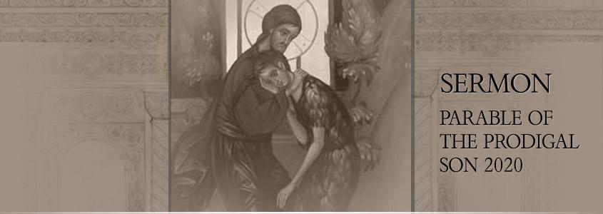 Bishop Demetrius Sermon on the Prodigal Son 2020